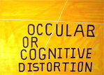 Ocular Or Cognitive Distortion